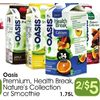 Oasis Premium, Health Break, Nature's Collection Or Smoothie  - 2/$5.00