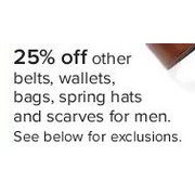 Belts, Wallets, Bags, Spring Hats, and Scarves for Men - 25% off