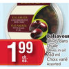 Balsavour Olives in Oil - $1.99