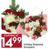 Holiday Seasonal Bouquets - Starting at $14.99