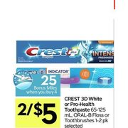 Crest 3d White or Pro-Health Toothpasted, Oral-B Floss or Toothbrushes  - 2/$5.00