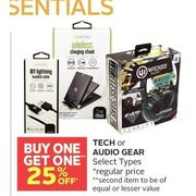 Tech or Audio Gear - BOGO 25% off